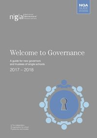 Welcome to Governance - A guide for new governors and trustees of single schools